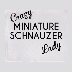 Crazy Miniature Schnauzer Lady Throw Blanket